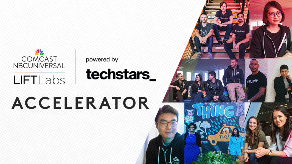Applications Now Open for the Fourth Comcast NBCUniversal LIFT Labs Accelerator, Powered by Techstars